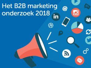 Het B2B marketing onderzoek 2018: de belangrijkste trends